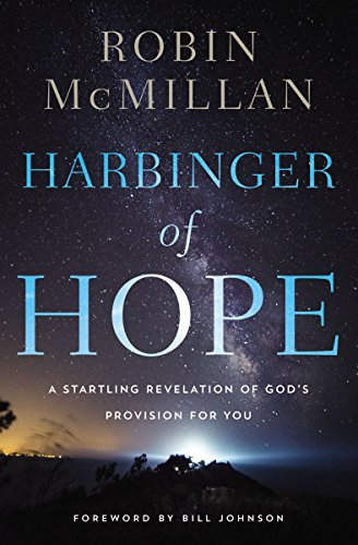 Harbinger of Hope: The Lord has Not Forgotten You