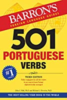 501 Portuguese Verbs: Fully Conjugated In All The Tenses in a New Easy-To-Learn Format Alphabetically Arranged (Barron's 501 Portuguese Verbs)