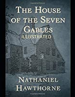 The House of the Seven Gables Illustrated