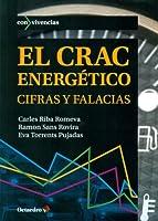 El crac energético : cifras y falacias