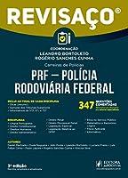PRF - Polícia Rodoviária Federal: 347 Questões Comentadas, Alternativa por Alternativa por Autores Especialistas