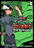 TIGER&BUNNY -The Beginning- SIDE:A (角川コミックス・エース)