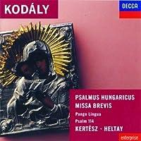 Kodaly: Psalmus Hungaricus / Missa Brevis by Wandsworth School Boys' Choir