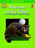 The Raccoon on the Moon (Start to Read! Trade Edition Series)