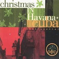 Christmas in Havana Cuba: Instrumental