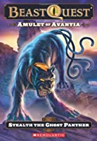 Amulet of Avantia: Stealth the Ghost Panther (Beast Quest)