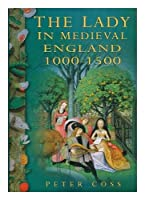Lady in Medieval England, 1000-1500