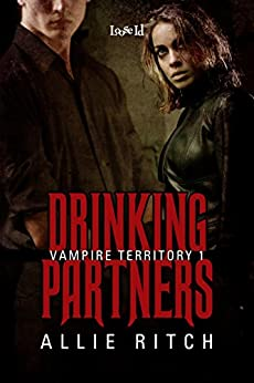 Drinking Partners (Vampire Territory Book 1) by [Ritch, Allie]