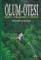 Oeluem ve Oetesi Ciltli: Kabir - Kiyamet - Ahiret