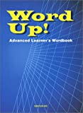 Word Up!―Advanced Learner's Wordbook