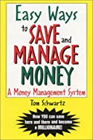 Easy Ways to Save and Manage Money: A Money Management System
