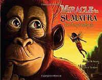 Miracle in Sumatra: Gutsy Guts