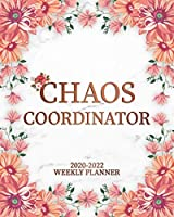 Chaos Coordinator 2020-2022 Weekly Planner: Nifty Marble 3 Year Organizer & Schedule Agenda with Weekly Spread Views | Pink Floral Three Year Planner, To-Do's, Inspirational Quotes, Notes & Vision Boards