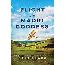 Flight of a Maori Goddess (The Sea of Freedom Trilogy Book 3) (English Edition)