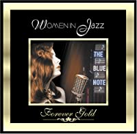 Forever Gold: Women in Jazz