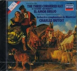 Falla: The Three Cornered Hat / El amor brujo