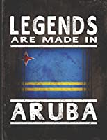 Legends Are Made In Aruba: Customized Gift for Aruban Coworker  Undated Planner Daily Weekly Monthly Calendar Organizer Journal