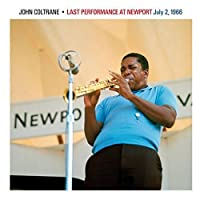 Last Performance at Newport 1966 by JOHN COLTRANE (2013-05-03)