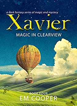 Magic in Clearview (Xavier #4) by [Cooper, E.M.]