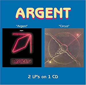 Argent / Circus (2 on 1)