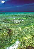 virtual trip イビサ IBIZA [低価格版] [DVD]