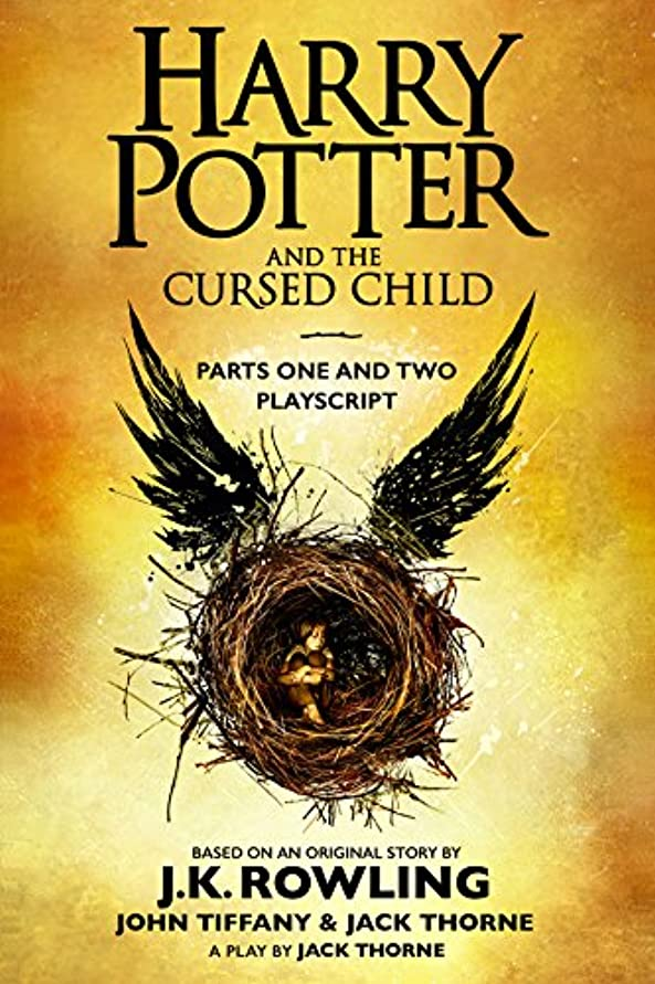 急行する音声学チョップHarry Potter and the Cursed Child - Parts One and Two: The Official Playscript of the Original West End Production (English Edition)