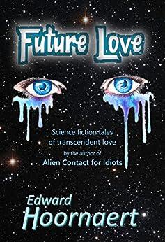 Future Love by [Hoornaert, Edward]