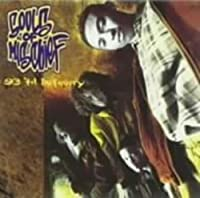 93 Til Infinity by Souls of Mischief (2007-01-24)