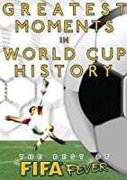 The Best of FIFA Fever: Greatest Moments in FIFA World Cup History [DVD] [Import]
