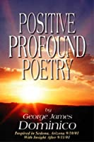 Positive Profound Poetry