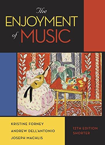 Download The Enjoyment of Music: Shorter Version 0393936384