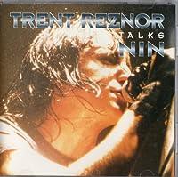 Trent Reznor Talks Nin