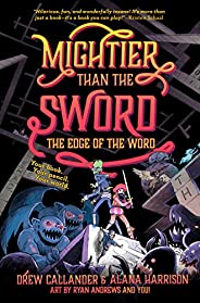Mightier Than the Sword: The Edge of the Word #2