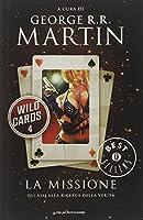 La missione. Wild Cards