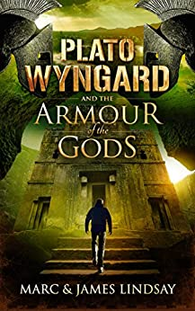 Plato Wyngard and the Armour of the Gods by [Lindsay, Marc, Lindsay, James]