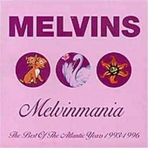 Melvinmania: Best of