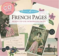French Pages: Ready-to-use Scrapbook Pages (Instant Memories)