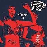 The Hoochie Koo Volume II (Various Artists) [Analog]