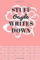 Stuff Gayle Writes Down: Personalized Journal / Notebook (6 x 9 inch) with 110 wide ruled pages inside [Soft Coral]
