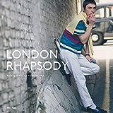 LONDON RHAPSODY  ロンドンラプソディー (写真集)