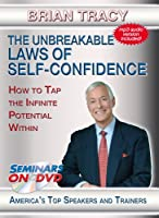 Brian Tracy - The Unbreakable Laws of Self-Confidence - How to Tap the Infinite Potential Within - Motivational DVD