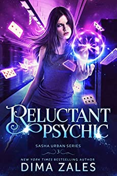Reluctant Psychic (Sasha Urban Series Book 3) by [Zales, Dima, Zaires, Anna]