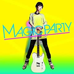 MAGIC PARTY「今夜はMAGIC BOX」のジャケット画像