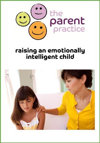Raising An Emotionally Intelligent Child Ebook