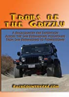 Trails of the Grizzly: A Backcountry 4x4 Expedition