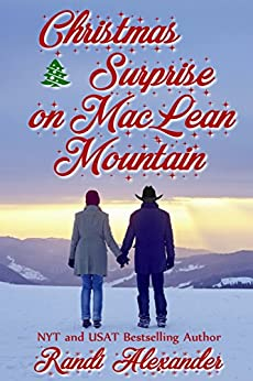 Christmas Surprise on MacLean Mountain: A Sweet Holiday Romance by [Alexander, Randi]