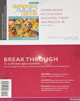 Comprehensive Multicultural Education: Theory and Practice, Pearson eText -- Access Card