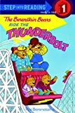 The Berenstain Bears Ride the Thunderbolt (Early Step Into Reading)