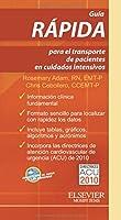 Guía rápida para el transporte de pacientes en cuidados intensivos.