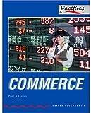 Factfiles: Commerce: 1000 Headwords (Oxford Bookworms ELT)